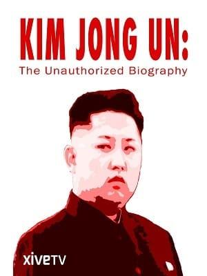 Kim Jong-un - Uma Biografia Não Autorizada Filme Torrent Download
