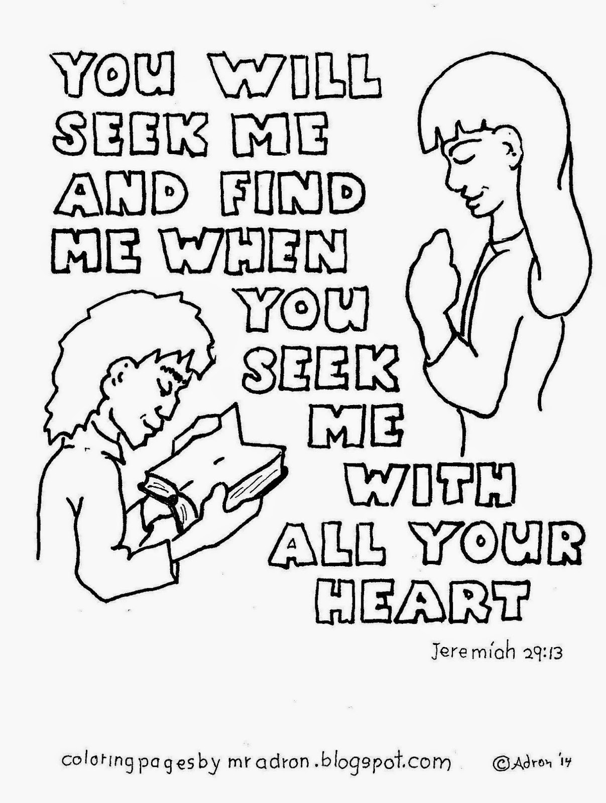 An illustration of Jeremiah 29:13 to print and color.