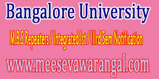Bangalore University M.B.S Repeaters / Integrated Ist / IIIrd Sem Notification