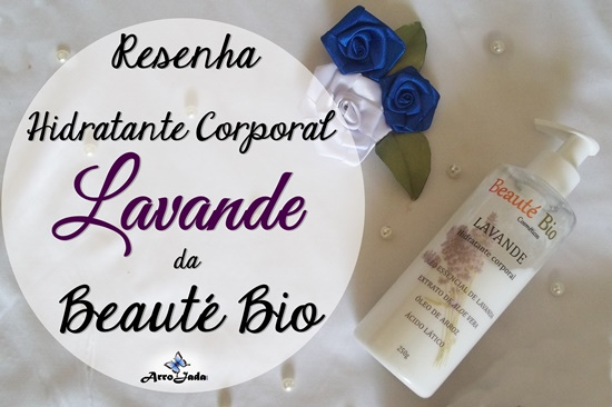 Hidratante Corporal Lavande da Beauté Bio