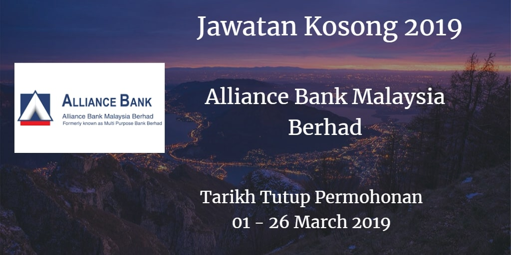 Jawatan Kosong Alliance Bank Malaysia Berhad 01 - 26 March 2019