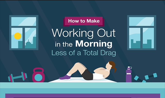 How to make working out in the morning less of a total drag #infographic