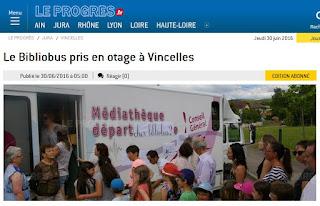 http://www.leprogres.fr/jura/2016/06/30/le-bibliobus-pris-en-otage-a-vincelles