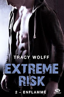 http://lesreinesdelanuit.blogspot.fr/2017/12/extreme-risk-t2-enflamme-de-tracy-wolff.html