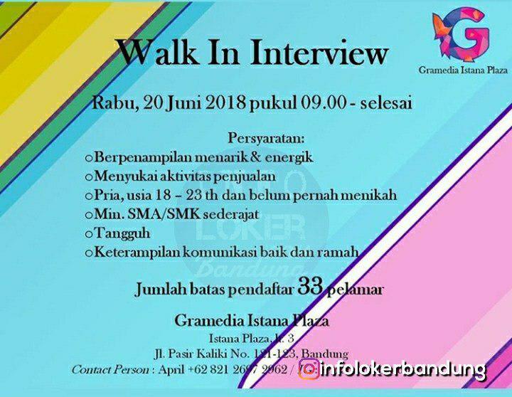 Walk In Interview Gramedia Istana Plaza Bandung