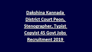 Dakshina Kannada District Court Peon, Stenographer, Typist Copyist 45 Govt Jobs Recruitment 2019 Apply Online