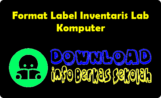 Format Label Inventaris Lab Komputer
