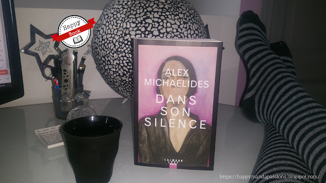 Dans son silence Alex Michaelides avis chronique bookaddict happybook
