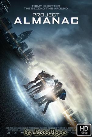 Project Almanac [2014] [1080p] [Latino-Ingles] [Google Drive] GloboTV