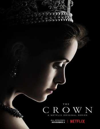 The Crown 2016 S01 Complete Dual Audio 720p HDRip [Hindi – English] 300MB