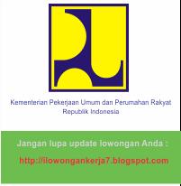 Lowongan Kerja Terbaru Kementerian PU dan Perumahan Rakyat