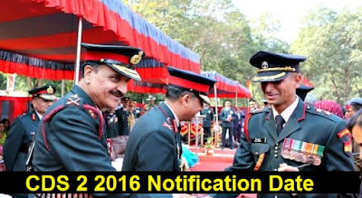 CDS 2 2016 Notification and Exam Date