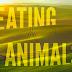 EATING ANIMALS Advance Screening Passes!