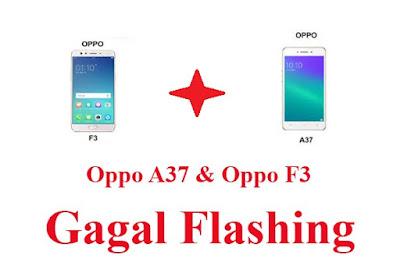 Memperbaiki-Kesalahan-Pada-Saat-Flashing-Oppo-A37-Dan-Oppo-F3
