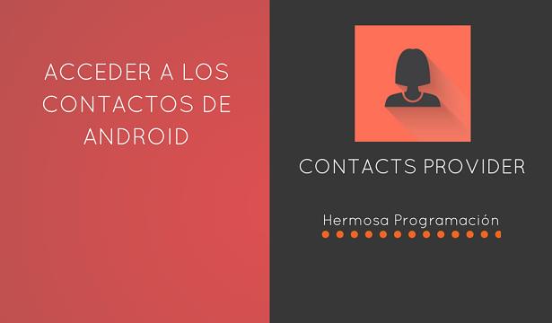 Tutorial para acceder a los contactos de Android