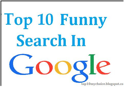 Top 10 Funny And Shocking Searches In Google Hindi Me