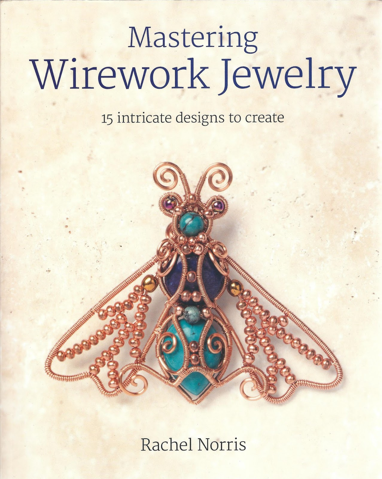 The Beading Library: Book review - Mastering Wirework Jewelry by ...