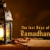 The Last Days of Ramadhan