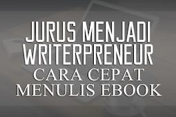 Writerpreneurship - Jurus Cepat Menulis Ebook