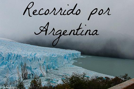 Recorrido por Argentina. Glaciar Perito Moreno