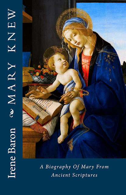 """MARY KNEW - A Biography of Mary from Ancient Scriptures"" - Book Cover"