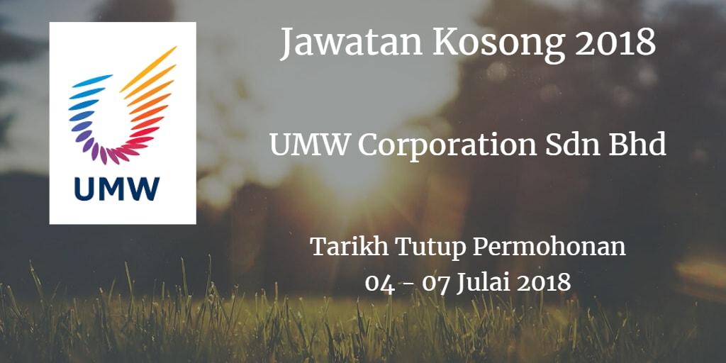 Jawatan Kosong UMW Corporation Sdn Bhd  04 - 07 Julai 2018