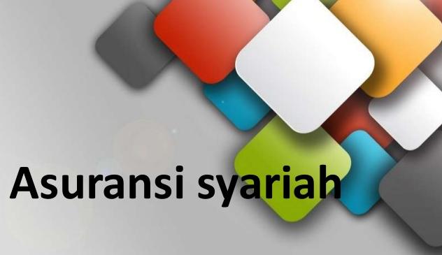 Pangsa Pasar Asuransi Syariah Berpotensi Tembus 5 Persen