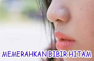 memerahkan bibir hitam alami