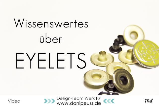 http://danipeuss.blogspot.com/2016/03/wissenswertes-uber-eyelets-video.html