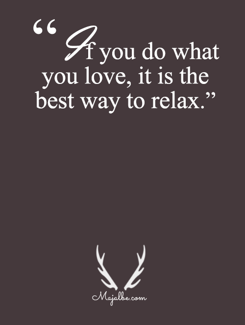 Relax Is The Best Way