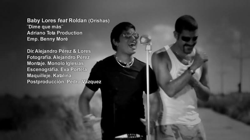Baby Lores y Roldán (Orishas) - ¨Dime que más¨ - Videoclip - Dirección: Alejandro Pérez. Portal Del Vídeo Clip Cubano