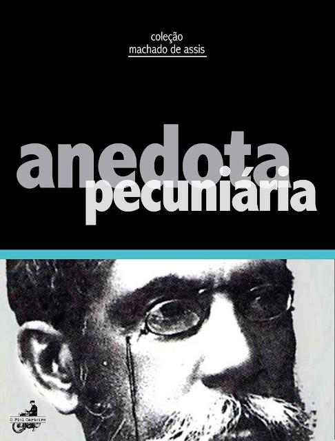 Anedota Pecuniária - Machado de Assis