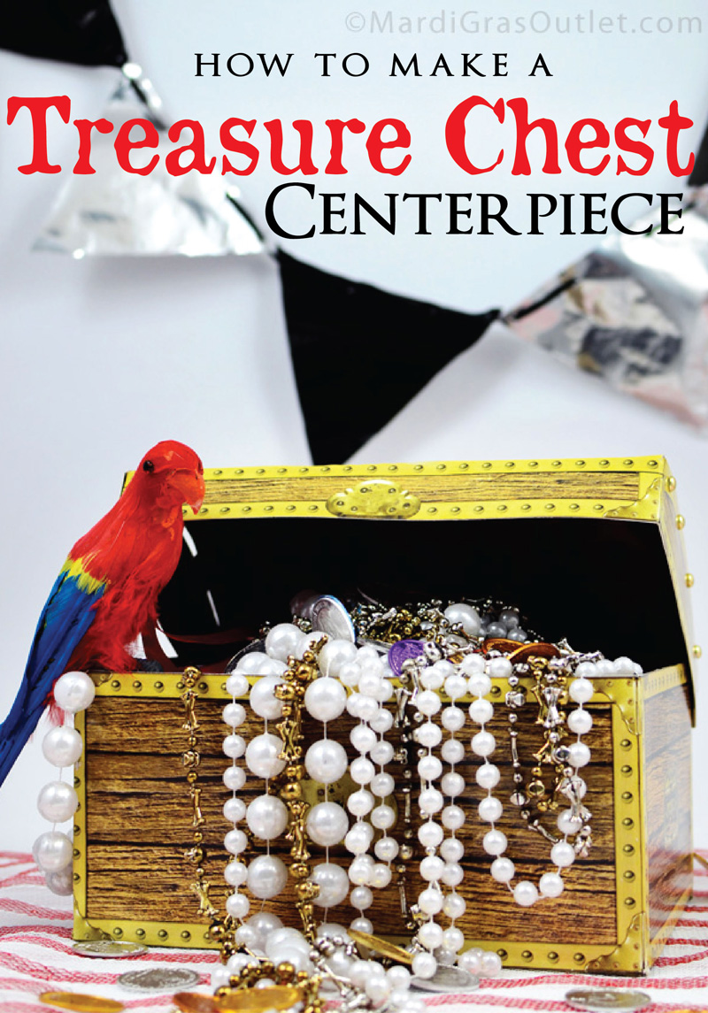 Fabulous Party Ideas By Mardi Gras Outlet Pirate Treasure Chest Home Interior And Landscaping Ologienasavecom