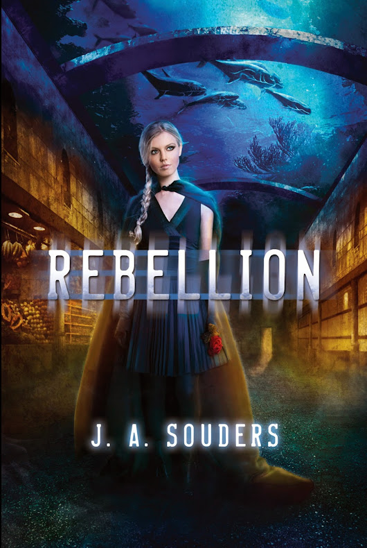 [Cover Reveal] Rebellion by J.A. Souders + Giveaway ~ We Fancy Books