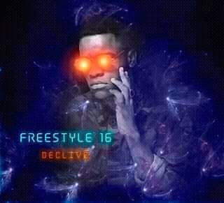 Declive - Freestyle 16 (Rap) Download Mp3