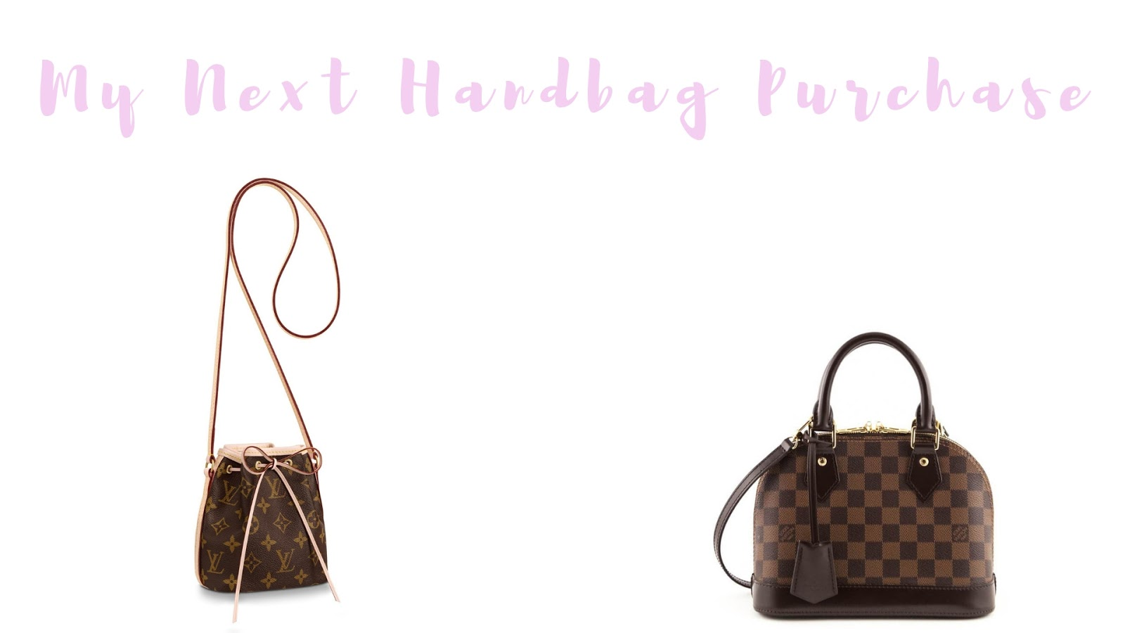 Stephanie Kamp Blog: My Next Handbag Purchase 2019