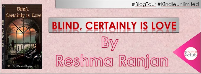 Blog Tour: BLIND, CERTAINLY IS LOVE BY RESHMA RANJAN