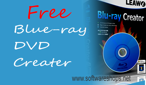 free blue-ray dvd creator