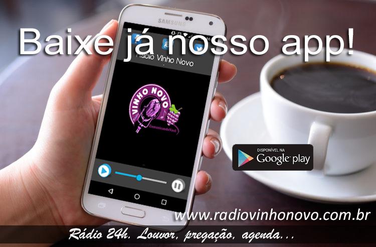 Baixe já o app da Rádio Vinho Novo