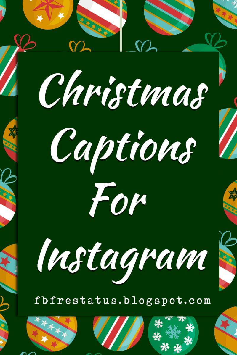 christmas captions for instagram and facebook photos