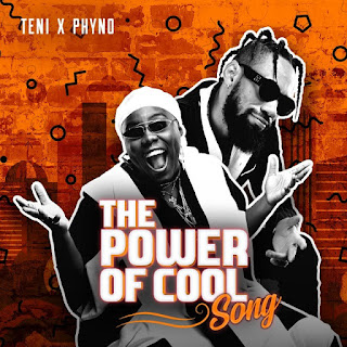 Audio Teni x Phyno – Power Of Cool Mp3 Download