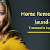 Home Remedies For Jaundice - Treatment In Ayurveda