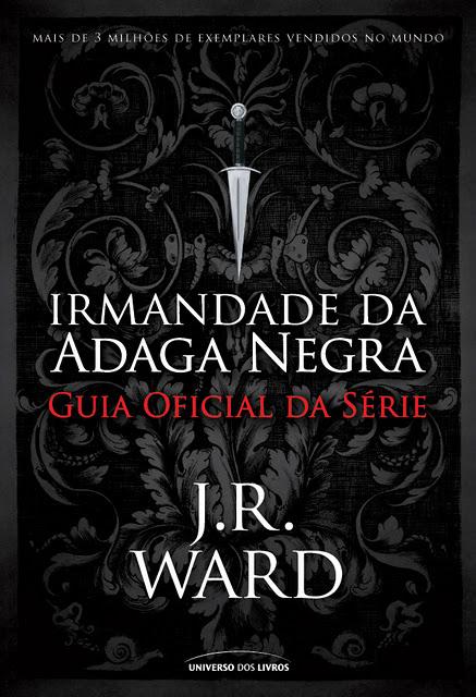 """News: Capa do Guia Oficial da Serie """"Irmandade da Adaga Negra"""". 11"""