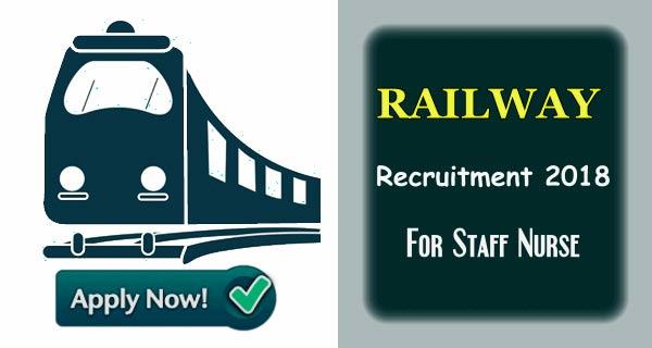 Staff Nurse Vacancy in Railway Central Hospital New Delhi