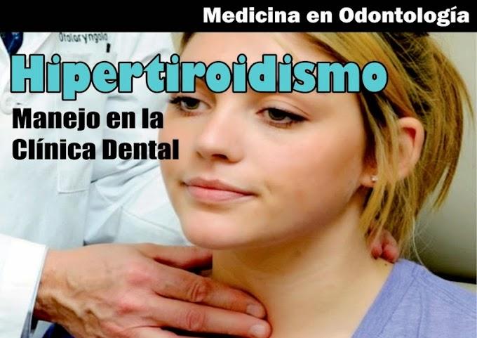 HIPERTIROIDISMO: Manejo Odontológico y Manifestaciones Orales