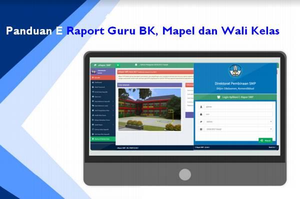 Panduan E Raport Guru BK, Mapel dan Wali Kelas