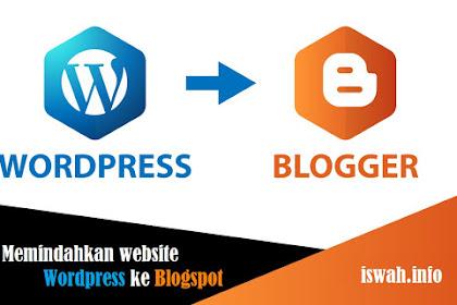 Cara Memindahkan Postingan Wordpress ke Blogspot dan Redirect Link