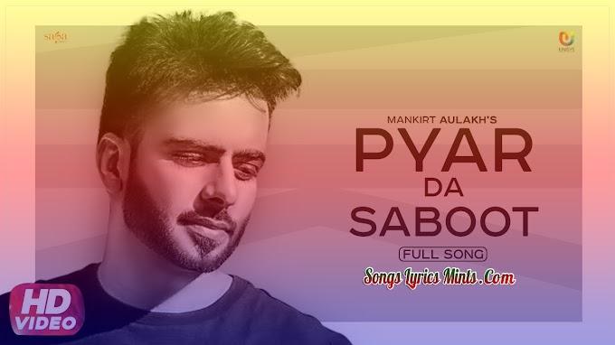 Kudi Pyar Da Saboot Mangdi Lyrics In Hindi & English – Mankirt Aulakh Latest Punjabi Song Lyrics 2020