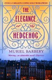 http://edith-lagraziana.blogspot.com/2014/04/elegance-of-hedgehog-by-Muriel-Barbery.html