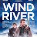 [CONCOURS] : Gagnez vos places pour aller voir Wind River !